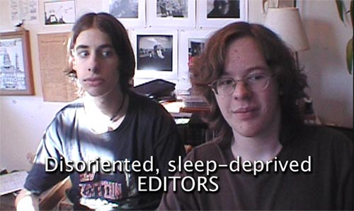 Disoriented, Sleep-Deprived EDITORS